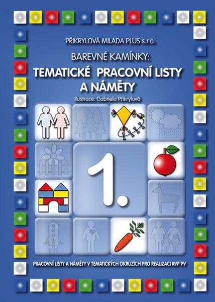Barevné kamínky - Tematické pracovní listy a náměty 1.
