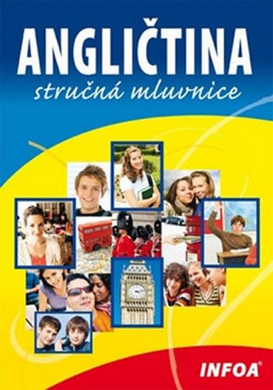 Angličtina - stručná mluvnice - Mgr. Martina Sobotíková - 15x21 cm