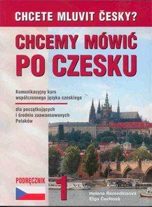 Chcete mluvit česky ? Chcemy mówic po czesku 1