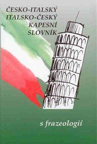 Italsko-český a česko-italský kapesní slovník s frazeologií