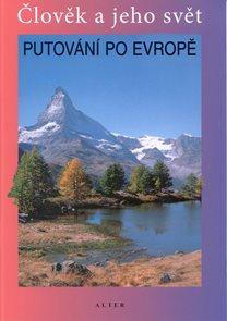 Putování po Evropě - Člověk a jeho svět - učebnice