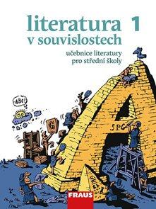 Literatura v souvislostech 1 - učebnice pro střední školy a elektronická čítanka (CD-ROM)