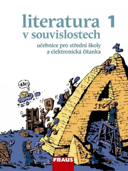 Literatura v souvislostech 1 - učebnice pro střední školy a elektronická čítanka (CD-ROM) - Novotný Jiří a kolektiv - 21x28 cm