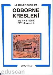 Odborné kreslení 1.,2.r.SPŠ stavební nové vydání