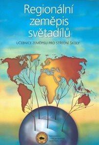 Regionální zeměpis světadílů pro SŠ - Učebnice zeměpisu pro SŠ