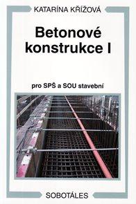 Betonová konstrukce I pro SPŠ a SOU stavební