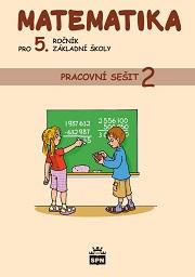 Matematika pro 5.ročník základní školy - pracovní sešit 2 /RVP/
