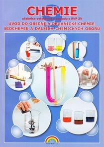 Chemie 9 - Úvod do obecné a org. biochemie a dalších chemických oborů - učebnice v souladu s RVP ZV