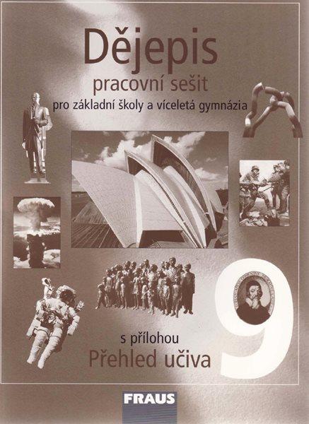 Dějepis 9 pro ZŠ a víceletá gymnázia - PS - F. Parkan, T. Mikeska, M. Parkanová