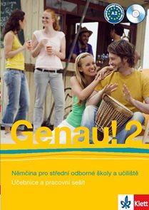 Genau! 2 učebnice s PS + CD