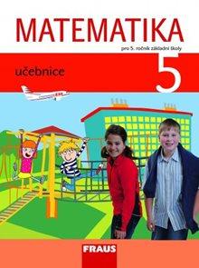 Matematika 5 pro 5. ročník základní školy - učebnice