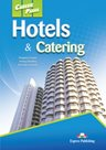 Career Paths - Hotels & Catering