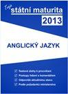 Tvoje maturita 2013 z anglického jazyka