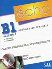 Echo B1.1 - Cahier personnel d´apprentissage + CD + corrigés