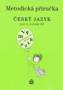 Český jazyk 4.r. ZŠ - metodická příručka