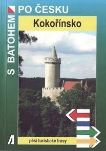 Kokořínsko - turistický průvodce Akcent - S batohem po Česku