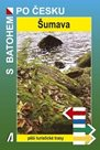 Šumava - turistický průvodce Akcent - S batohem po Česku