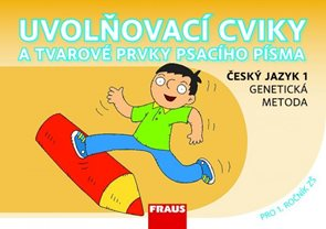 Uvolňovací cviky - Český jazyk 1 - genetická metoda