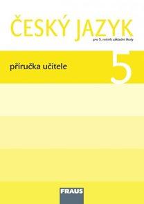Český jazyk 5.ročník ZŠ - příručka učitele