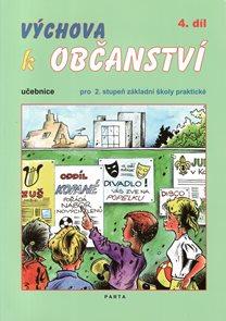 Výchova k občanství 4. díl - učebnice pro 2. stupeň základní školy praktické