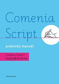 Praktický manuál - Comenia Script kaligrafická forma
