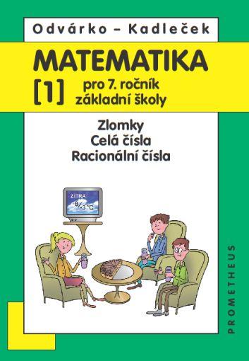 Matematika 7, 1. díl - nové vydání - Odvárko, Kadleček - B5
