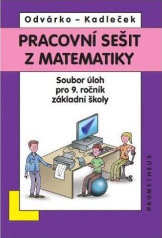 Matematika 9.r. sbírka úloh - nové vydání 2013 - VYJDE I. POL. 2014