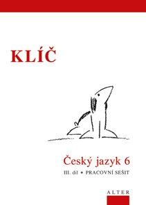 Český jazyk 6 - III.díl - klíč