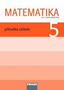 Matematika 5. ročník ZŠ - příručka učitele