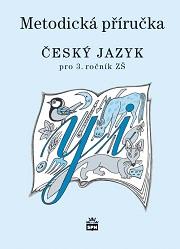 Český jazyk 3.r. ZŠ - metodická příručka /RVP ZV/