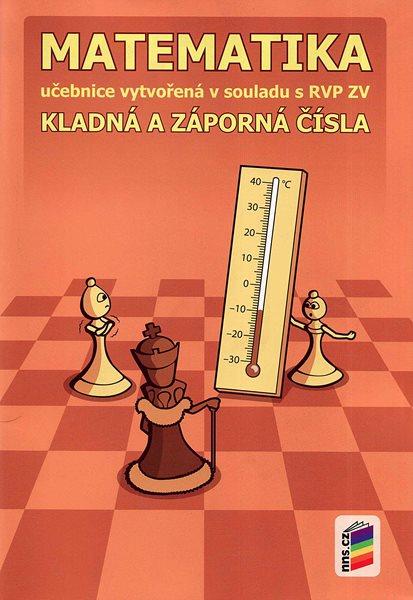 Matematika 6 - Kladná a záporná čísla - učebnice /NOVÁ ŘADA/ - 17,6×25 cm