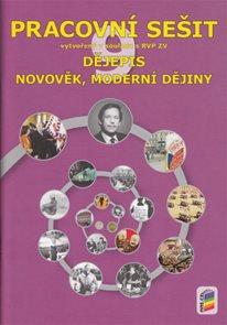 Dějepis 9.r. ZŠ - Novověk, moderní dějiny - Pracovní sešit / RVP ZV/