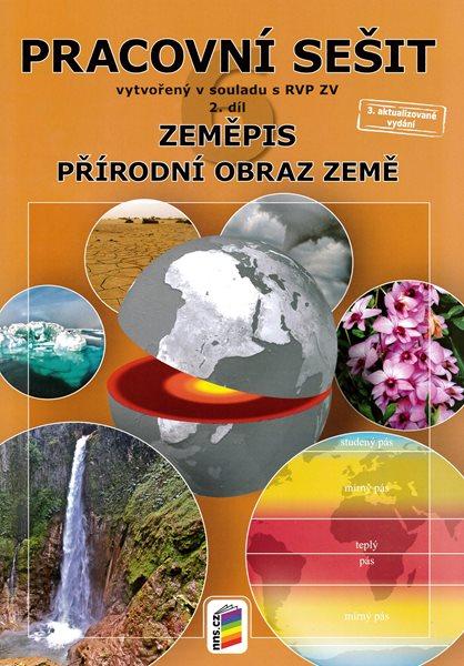 Zeměpis 6. r. ZŠ 2. díl - Pracovní sešit k učebnici Přírodní obraz země v souladu s RVP ZV - Novák S., Weinhfer M. - A4