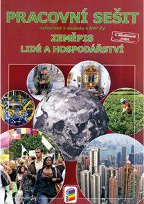 Zeměpis 9. r. ZŠ - Pracovní sešit k učebnice Lidé a hospodářství v souladu s PRV ZV