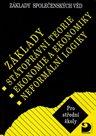 Základy společenských věd II - státoprávní teorie, ekonomie, logika