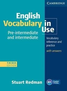 English Vocabulary in Use Pre- intermediat and inter. with answers, 3. edice