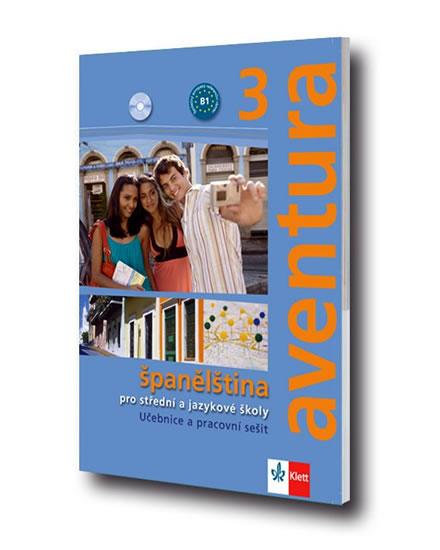 Aventura 3 - učebnice a pracovní sešit + CD - Brožová K., Ferrer C
