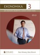 Ekonomika 3 pro obchodní akademie a ostatní střední školy 2014
