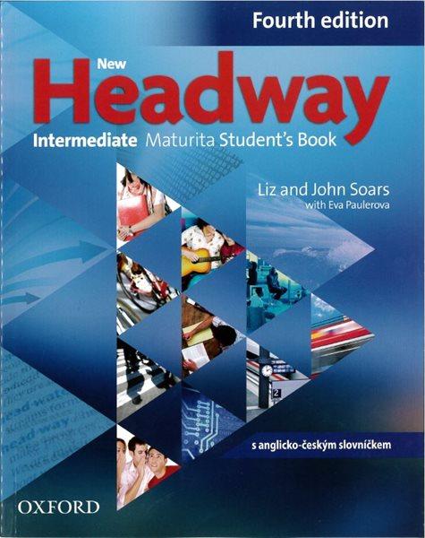 New Headway Intermediate fourth edition Maturita Students Book + iTUTOR DVD - ROM ( CZ) - Soars Liz a John - A4