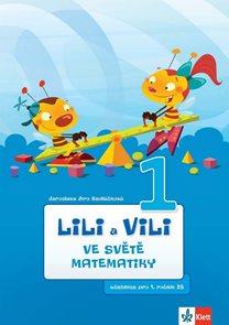 Lili a Vili 1 matematika pro 1. ročník ZŠ - učebnice, ve světě matematiky