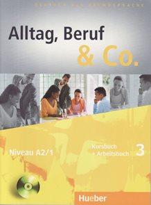 Alltag, Beruf & Co. 3 Niveau A1/2 Kursbuch + Arbeitsbuch + CD