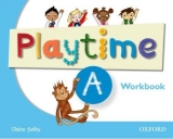 Playtime - Level A - Work Book, pracovní sešit angličtiny pro MŠ - Selby Claire - A4, brožovaná
