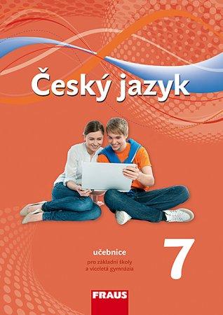 Český jazyk 7.r. a sekundu VG- učebnice (nová generace) - Krausová, Teršová, Chýlová, Růžička a ko