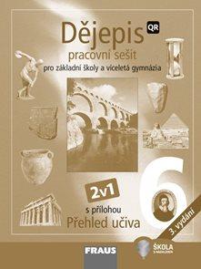 Dějepis pro 6. ročník ZŠ a víceletá gymnázia - pracovní sešit (nové vydání)