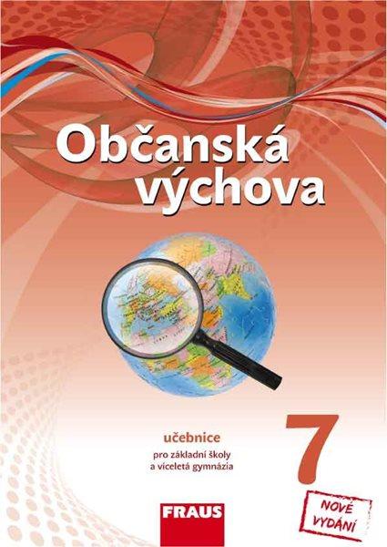 Občanská výchova pro 7. ročník ZŠ a víceletá gymnázia - učebnice/ nová generace/ - Janošková Dagmar, Brom Zdeněk a kol. - 21x29