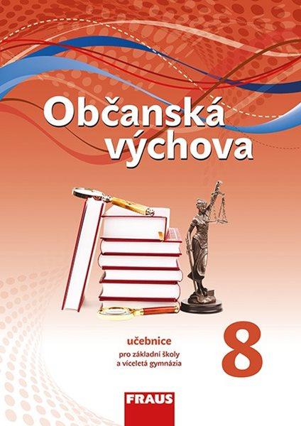 Občanská výchova pro 8. ročník ZŠ a víceletá gymnázia - učebnice/ nová generace/ - Krupková, Urban, Friedel, janošková - 21x29