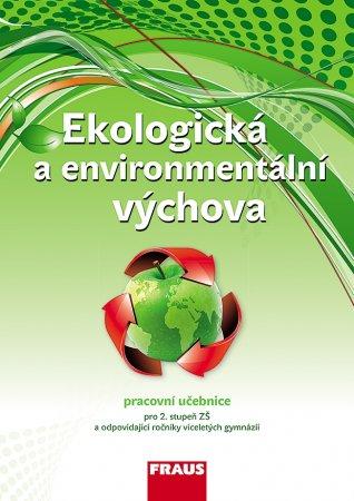 Ekologická a environmentální výchova - pracovní učebnice pro 2. stupeň ZŠ a víceletá gymnázia / RVP - Šimonnová P., Činčera J., Jančaříková K. - A4, brožovaná