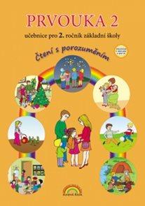 Prvouka 2 - učebnice pro 2. ročník ZŠ, - Čtení s porozuměním, v souladu s RVP ZV