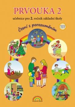 Prvouka 2 - učebnice pro 2. ročník ZŠ, - Čtení s porozuměním, v souladu s RVP ZV - A4, brožovaná