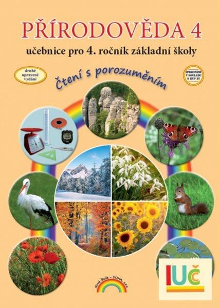 Přírodověda 4, učebnice pro 4. ročník ZŠ - Čtení s porozuměním v souladu s RVP ZV - A4, brožovaná